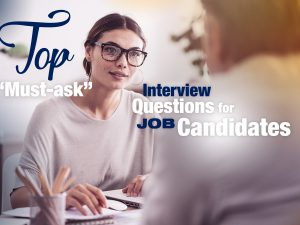 "Don't Be Shy! Top ""Must-Ask"" Interview Questions for Job Candidates"
