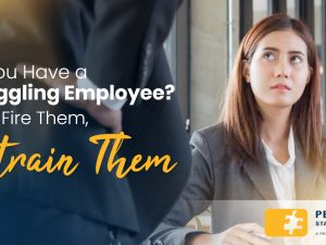 Do You Have a Struggling Employee? Don't Fire Them, Retrain Them