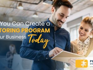 How You Can Create a Mentoring Program for Your Business Today