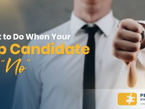 "What to Do When Your Top Candidate Says ""No"""